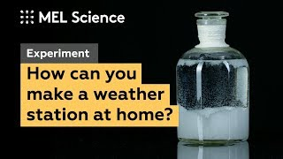 "How to make a weather station at home (""Storm glass"" experiment) 2.08 MB"