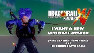 Dragon Ball Xenoverse - I Want a New Ultimate Attack! [Minus Energy Ball & Shocking Death Ball]