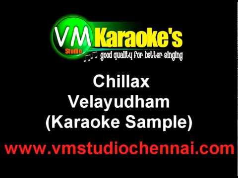 Chillax Karaoke Velayudham