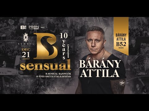 Bárány Attila x B-Sensual Birthday Party 2019.12.21 Live mix @ Symbol Budapest