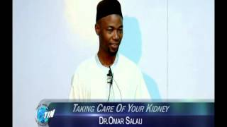 Taking Care Of Your Kidney   Dr  Omar Salau