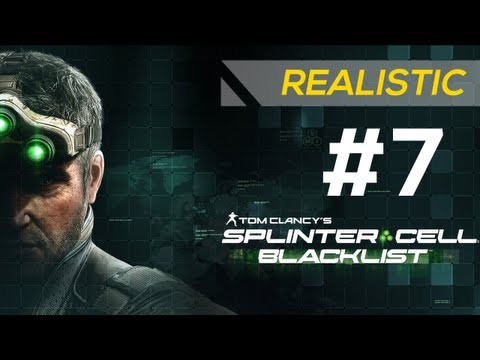 SPLINTER CELL: BLACKLIST - Realistic Gameplay Walkthrough Part 7 - Mission: Special Missions HQ [HD]