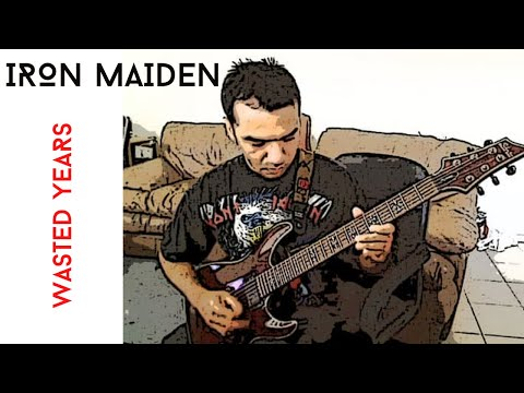 Iron Maiden - Wasted Years Guitar Cover - With Solo&Lyrics by Zen
