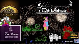 Eid Mubarak 2017 Special Video
