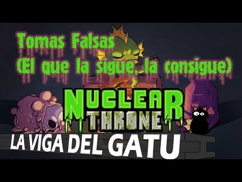 Tomas Falsas Nuclear Throne