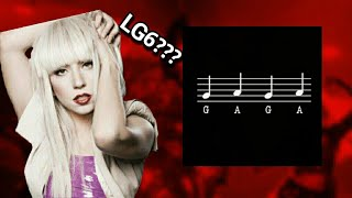 "LADY GAGA'S ALBUM CALLED ""LG6"" AND MORE!!!"