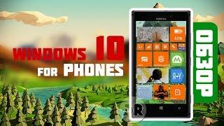 обзор Windows 10 for Phones (review) на русском языке - что нового?