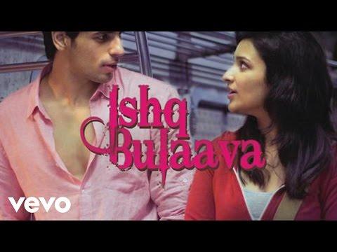 Hasee Toh Phasee - Ishq Bulaava   Parineeti Chopra, Sidharth