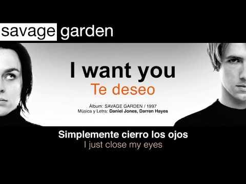 "SAVAGE GARDEN — ""I want you"" (Subtítulos Español - Inglés)"