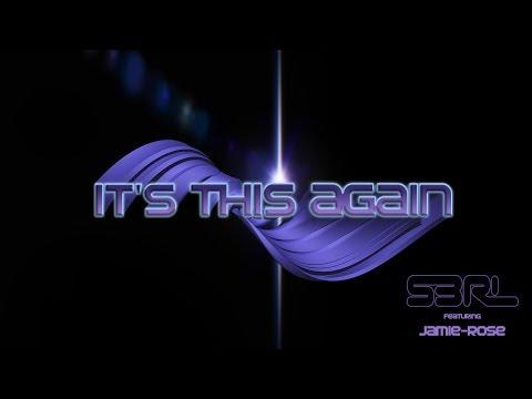 It's This Again - S3RL ft Jamie-Rose