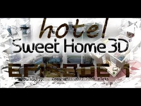 hotel sweet home 3d epi 1 plan et selection des meubles youtube. Black Bedroom Furniture Sets. Home Design Ideas