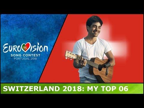 Eurovision Switzerland 2018 - My Top 06