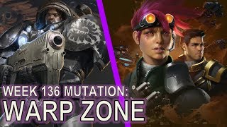 Starcraft II Co-Op Mutation #136: Warp Zone [I'm not actually here]