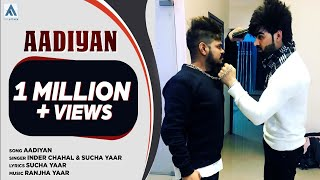 Aadiyaan | Inder Chahal & Sucha Yaar | Art Attack | Latest Punjabi Song 2017