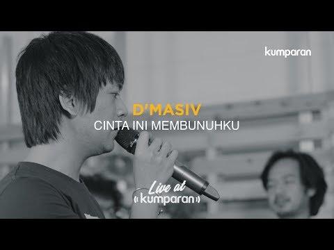 download lagu Cinta Ini Membunuhku - D'Masiv | Live at kumparan gratis
