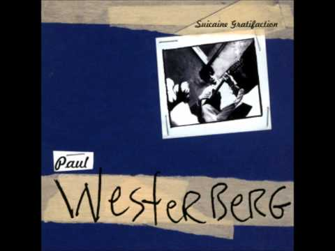 Paul Westerberg - Lookin