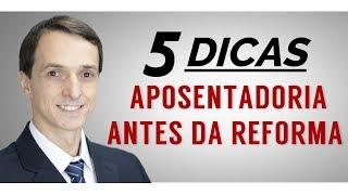 Aposentadoria antes da Reforma: 5 valiosas informações