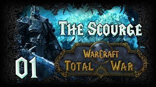 RISE OF THE LICH KING - Warcraft: Total War (The Scourge) #1