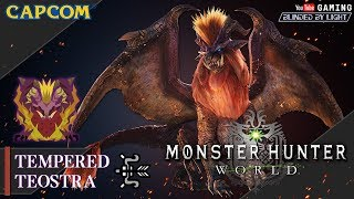 Monster Hunter World (PC) - Tempered Teostra | Bow