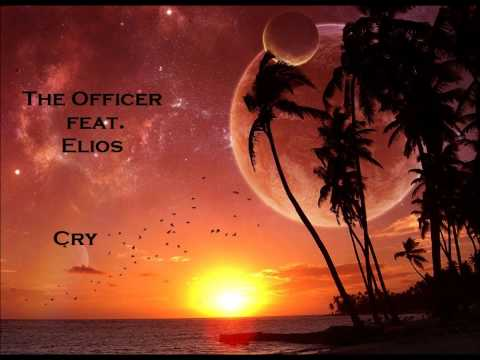 The Officer feat. Elios - Cry
