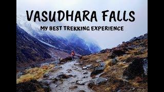 VASUDHARA FALLS MY BEST TREKKING EXPERIENCE EVER | DAY 3
