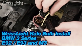 WeissLicht Halo Bulb Install BMW 3 Series E92 / E93 and M3