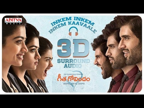 Download Lagu  Inkem Inkem Inkem Kaavaale 3D Surround Audio | Geetha Govindam Songs | Vijay Devarakonda, Rashmika Mp3 Free