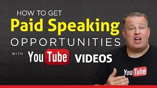 How To Make Money with Paid Speaking Gigs with your Youtube Videos