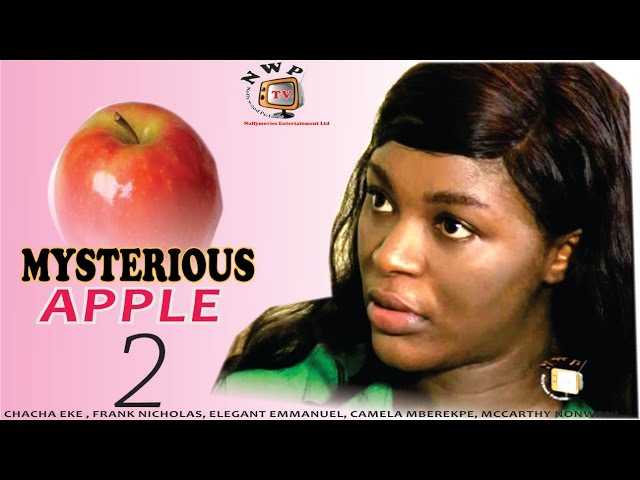 Mysterious Apple 2  - 2015 Latest Nigerian Nollywood Movie