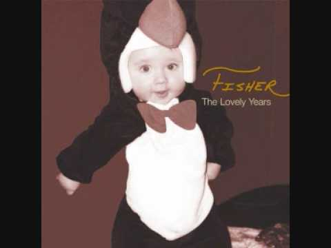 Fisher - The Life