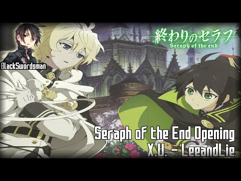 [HD 60fps] Seraph Of The End - Opening (AmaLee)