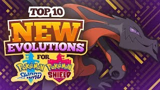 Top 10 New Evolutions for Pokemon Sword and Shield