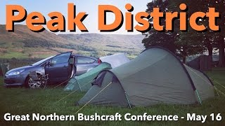 Peak District - Great Northern Bushcraft Conference - May 16