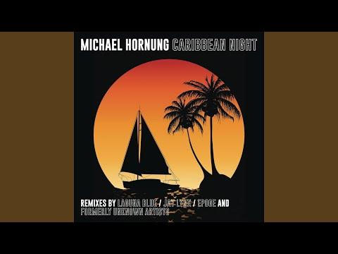 Caribbean Night (Laguna Blue Remix)