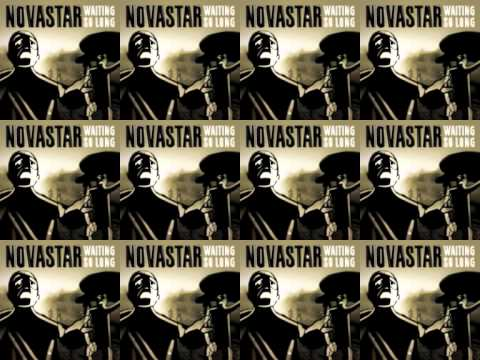 Novastar - Waiting So Long