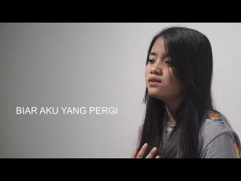 Biar Aku Yang Pergi - Aldy Maldini (Cover) by Hanin Dhiya
