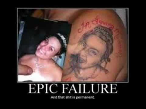 Epic Fail Tattoos Epic Fail Tattoos The Worst