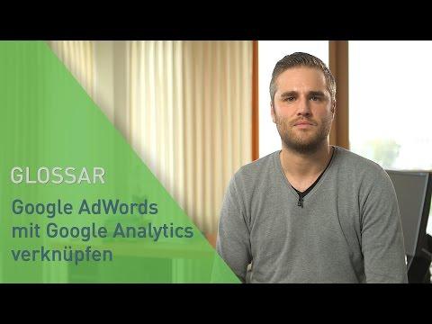 Google AdWords mit Google Analytics verknüpfen - Tutorial | FAIRRANK TV - Glossar
