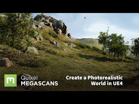Create a Photorealistic World in UE4