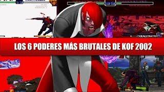 TOP 6: Los Poderes Más Brutales y Monstruosos de KOF 2002