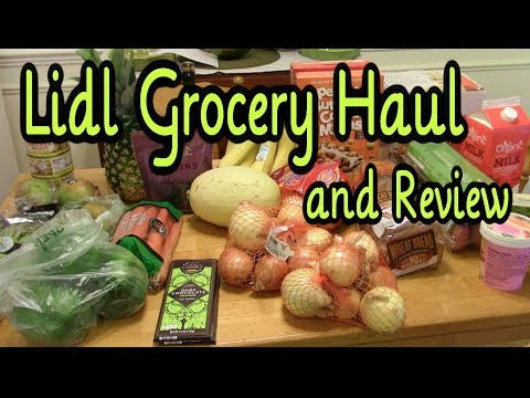Lidl Grocery Haul and Review  (How does it compare to Aldi?)
