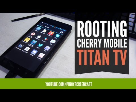 How to Root Cherry Mobile Titan TV [Tagalog]