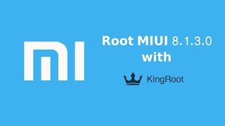 Root Android Xiaomi Redmi Note 3 MIUI 8 with KingRoot without PC
