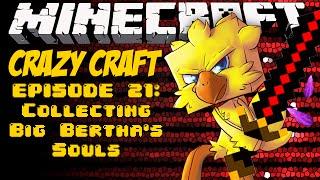 Minecraft Crazy Craft Episode 21: Collecting Big Bertha's Souls