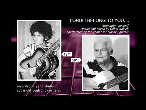 Lord! Belong To You - Knisch Gábor
