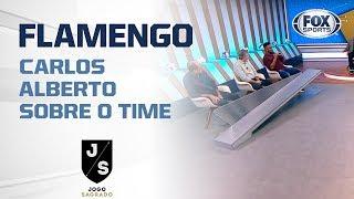 """""""O FLAMENGO GOSTA DE VENDER SONHOS, O JORGE JESUS NÃO TEM NADA DEMAIS"""", diz Carlos Alberto"""