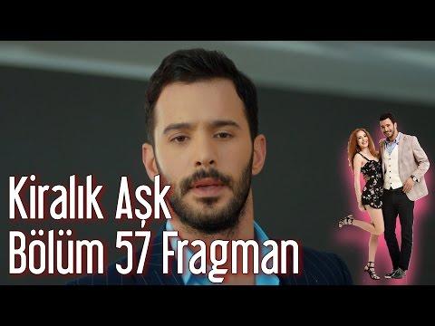 Kiralık Aşk 57. Bölüm Fragman