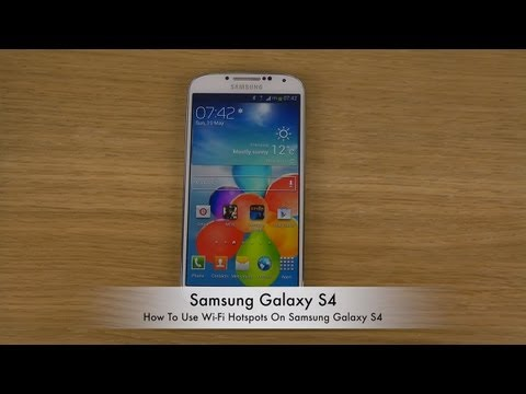 How To Use Wi-Fi Hotspots On Samsung Galaxy S4