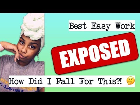 Best Easy Work EXPOSED   How Did I Fall For This?!