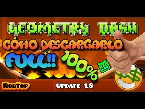 Cómo descargar Geometry Dash | FULL PARA PC GRATIS 100%!!!!
